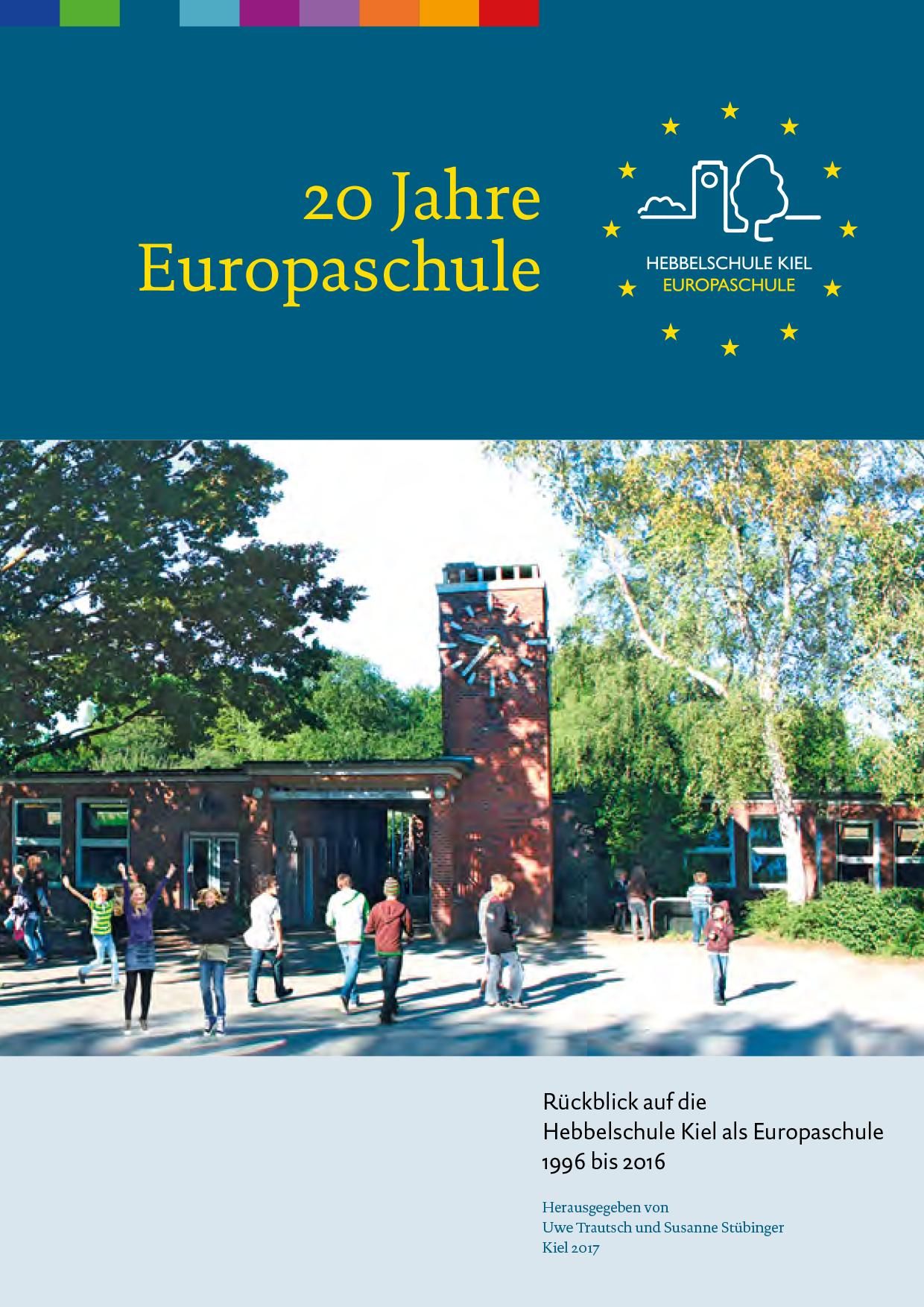 20 Jahre Europaschule die Festchronik der Hebbelschule